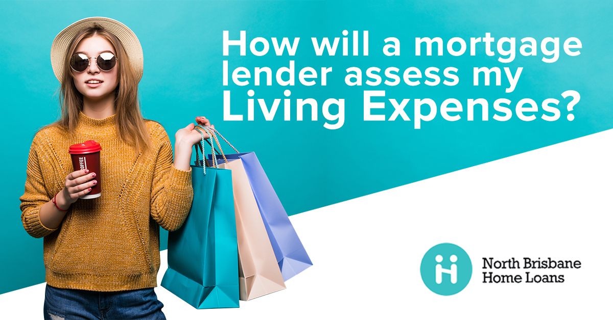 How Will A Mortgage Lender Assess My Living Expenses?