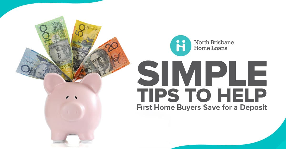 tips to save a deposit for your first home